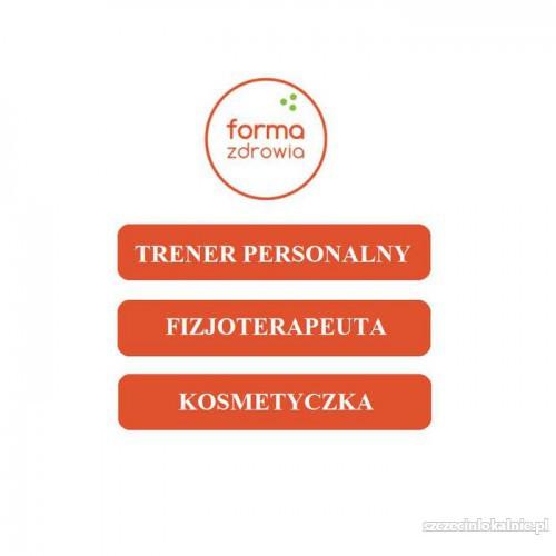 Forma Zdrowia - trener personalny, fizjoterapeuta, masażysta, kosmetyczka, Gumieńce, Szczecin